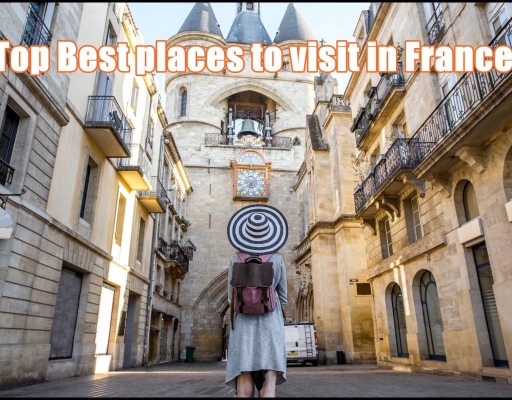 Top Best places to visit in France